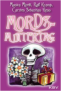 Mords Muttertag Ralf Kramp